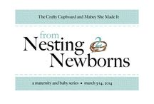 Nesting to Newborns Blog Series / by Mabey She Made It   DIY Crafts and Sewing