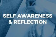 Self Awareness + Reflection