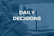 Daily Decisions