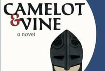 """Camelot & Vine / These images inspire my novel, """"Camelot & Vine"""": A failing Hollywood actress fantasizes that King Arthur carries her away from it all. Be careful what you wish for."""