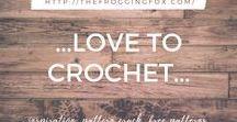 ...LOVE TO CROCHET...