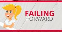 Failing Forward / Inspiration and ideas to support risk-taking and failing foward in education.