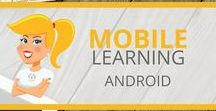Mobile Learning - Android / Mobile learning apps and resources for Android devices.