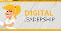 Digital Leadership / Resources and ideas for Digital Leaders in education.