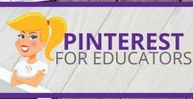 Pinterest for Educators / Resources and ideas for using Pinterest in education.