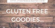 ...GLUTEN FREE GOODIES... / Cause I can't take that gluten no more.