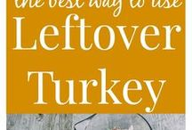 Thanksgiving Leftovers Recipes / Ideas for all that leftover Thanksgiving Day food!