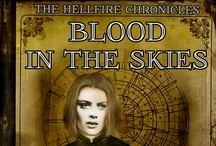 Blood In The Skies / The Hellfire Chronicles:
