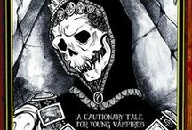 A Cautionary Tale For Young Vampires / The Ouroboros Cycle, Book Two. (Out Now 2014 )