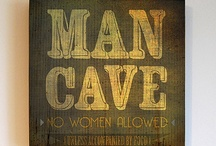 Man Cave / by Stephanie Ware