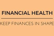 Financial Health / by EmpowHER - Women's Health