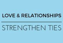 Love & Relationships / by EmpowHER - Women's Health