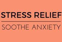 Stress Relief / by EmpowHER - Women's Health