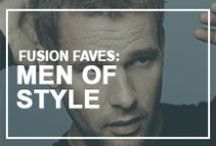 Fusion Faves: Men of Style