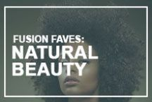 Fusion Faves: Natural Beauty