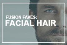 Fusion Faves: Facial Hair, Don't Care