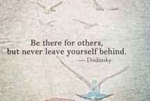 Quotes & Sayings to live by / by Stephanie DiCandia