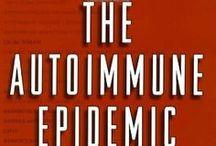 Autoimmune Diseases   / by Nicole Makris