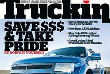 The Best Custom Truck Magazine / by Truckin' Magazine