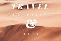 Travel Bucketlist & Tips