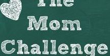 The Mom Challenge / The Mom Challenge is a weekly challenge to strengthen the relationship between parents and kids.