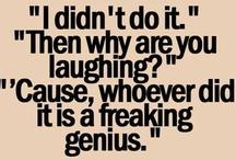 Some Make You Smiles :) / Humor!