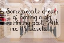 Dream closets / by Karen McCann Rife