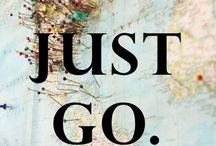 Just go! / by Kat Quinlan