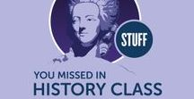 Stuff You Missed in History Class / History fanatics rejoice! Tracy's and Holly's blogs, podcasts and more can be found at www.missedinhistory.com |  Additionally, we've moved to our own Pinterest account: www.pinterest.com/missedinhistory