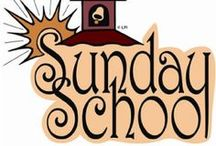 Sunday School / For teaching our children about Jesus. / by Terry Gillikin