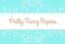Pretty Fancy Papers