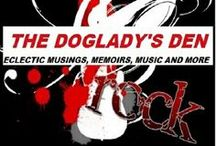 DOGLADY'S DEN WEBSITE / ECLECTIC MUSINGS, MEMOIRS, MUSIC AND MORE http://thedogladysden.com/