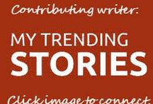MY TRENDING STORIES / Online Magazine where some of my articles are syndicated.