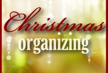 Organized Christmas / Anything related to Christmas and organizing!  www.organizingmadefun.com / by Becky_ Organizing Made Fun™