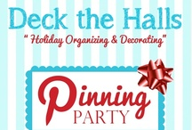 Organized Holidays / This is a *closed group* board of the Top Organizing Bloggers who are dedicated to helping others get organized! / by Becky_ Organizing Made Fun™