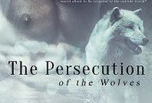 The Persecution of the Wolves / Research board for my paranormal thriller novel set in the Peak District.