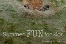 Summer Fun w/ kids / by Jessica Taskey