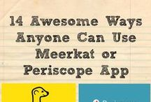Periscope, Blab and Meerkat tips