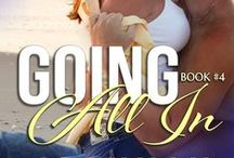 """Going All In (Heat Wave Novel #4) / She longs for adventure and to experience a wildly passionate romance. The last place she expects to realize her dreams is in the arms of Wade Neumann, the ever-surly man she's dubbed """"The Beast."""""""