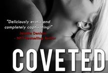 Coveted (Pandora's Playground Book #1) / She's his heaven and his hell…  Having Muriel in his life is all Mathew has ever wanted. She's his heaven and his hell, and could be his salvation if he can get beyond his past, his shame, and the guilt he feels for not having saved her husband's life.