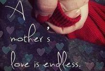 I Love Being A Mom / by Lindsey Varner