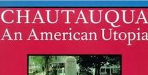 Books about the Chautauqua Institution / Here is a collection of books that focus on a fascinating institution on the shores of Lake Chautauqua.