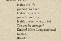 Inspiration / Inspirational thoughts wisdom and motivation for living a beautiful life.