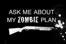 Zombie Apocalypse.   / Embrace your brain...before someone else does!