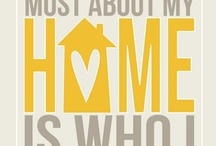 Home Sweet Home / by Katherine Goar