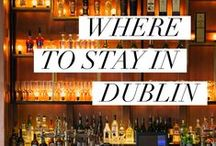 DUBLIN | travel / travel guide to Dublin, Ireland