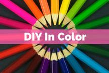 DIY in Color / Fun Do It Yourself ideas to brighten up your life!