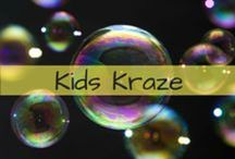 Kids Kraze / Fun activities and ideas children can use for entertainment!