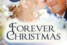 Forever Christmas Collection / A series of contemporary short stories about a group of women who purchase a Christmas Tree Farm named Forever Christmas