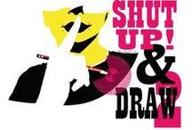 SHUT UP & DRAW #30dayschallenge / ZITTO & DISEGNA : 30 giorni di sfida  per affinare la tua capacità di esprimerti con le immagini ,, insieme :)